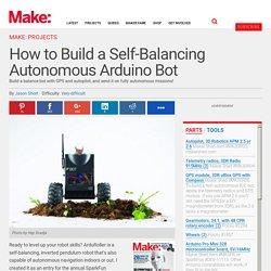 How to Build a Self-Balancing Autonomous Arduino Bot