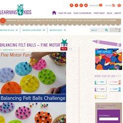 Balancing Felt Balls – Fine Motor Fun