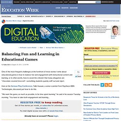 Balancing Fun and Learning in Educational Games - Digital Education