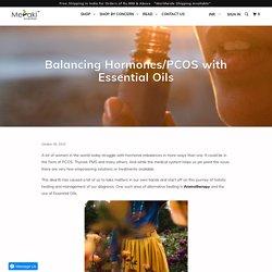 Balancing Hormones/PCOS with Essential Oils - Meraki Essentials