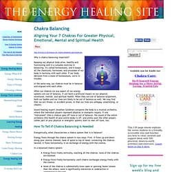 Chakra Balancing: Why and How to Balance and Align Your Chakras