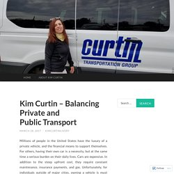 Kim Curtin – Balancing Private and Public Transport