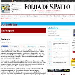 Balanço - 13/07/2014 - Antonio Prata - Colunistas