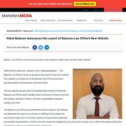 Rahul Balaram Announces the Launch of Balaram Law Office's New Website