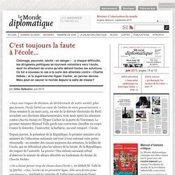 C'est toujours la faute à l'école…, par Gilles Balbastre (Le Monde diplomatique, juin 2015)