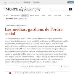 Les médias, gardiens de l'ordre social, par Gilles Balbastre et Pierre Rimbert