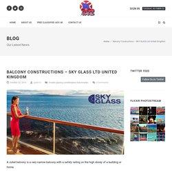 Balcony Constructions - SKY GLASS Ltd United Kingdom