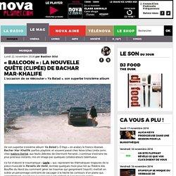 «Balcoon» : la nouvelle quête (clipée) de Bachar Mar-Khalifé