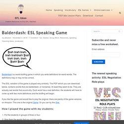Balderdash: ESL Speaking Game