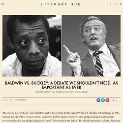 Baldwin vs. Buckley: A Debate We Shouldn't Need, As Important As Ever