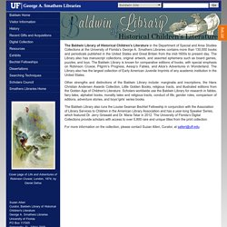 Baldwin Library of Historical Children's Literature - Special and Area Studies Collections - University of Florida Smathers Libraries