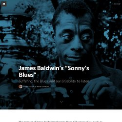 "James Baldwin's ""Sonny's Blues"" — World Literature"