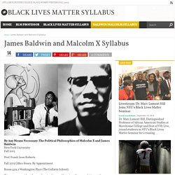 James Baldwin and Malcolm X Syllabus – Black Lives Matter Syllabus