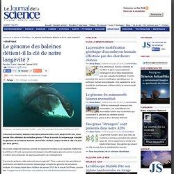 Le génome des baleines détient-il la clé de notre longévité ? › Génétique