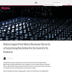 Balenciaga's First Men's Runway Show Is a Surprising Backstep for Inclusivity In Fashion