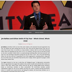 Jim Balfanz and Gillian Smith of City Year – Whole School, Whole Child