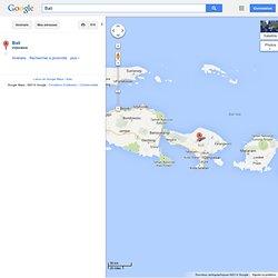 Bali - GoogleMaps