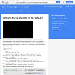 Balises Meta acceptées par Google - Centre d'aide Outilspourleswebmasters