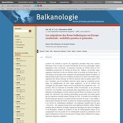 Les migrations des Roms balkaniques en Europe occidentale: mobilités passées et présentes