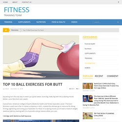 Top 10 Ball Exercises For Butt – FITNESS