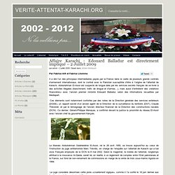 Affaire Karachi : Edouard Balladur est directement impliqué - 2