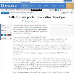 Balladur: un porteur de valise témoigne