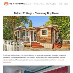 Ballard Cottage - Charming Tiny Home - Tiny House Living