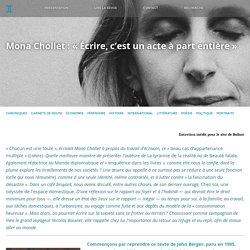 BALLAST Mona Chollet : « Écrire, c'est un acte à part entière »