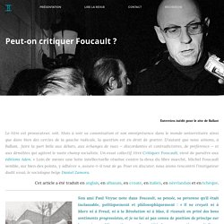 BALLAST Peut-on critiquer Foucault ?
