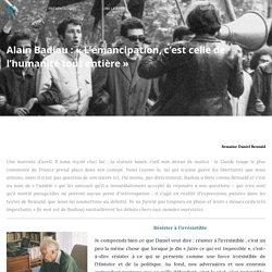 BALLAST Alain Badiou : « L'émancipation, c'est celle de l'humanité tout entiè...