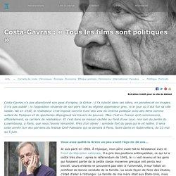 BALLAST Costa-Gavras : « Tous les films sont politiques »