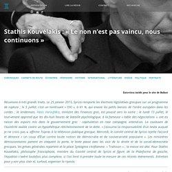 BALLAST Stathis Kouvélakis : « Le non n'est pas vaincu, nous continuons »