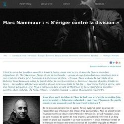 Marc Nammour : «S'ériger contre la division»