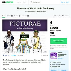 Picturae: A Visual Latin Dictionary by Kevin Ballestrini / The Pericles Group