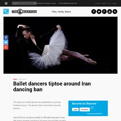 Ballet dancers tiptoe around Iran dancing ban