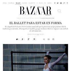 El ballet para estar en forma