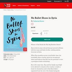 No Ballet Shoes in Syria - Nosy Crow