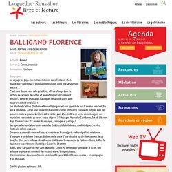 BALLIGAND FLORENCE, Languedoc-Roussillon livre et lecture