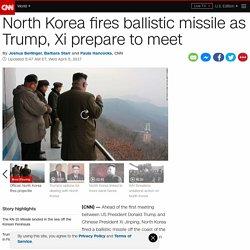 North Korea fires ballistic missile as Trump, Xi prepare to meet