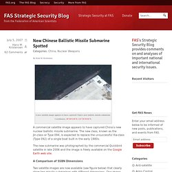 New Chinese Ballistic Missile Submarine Spotted » FAS Strategic Security Blog
