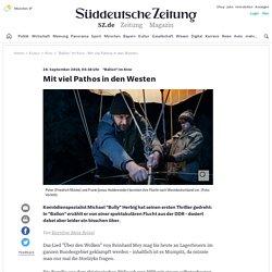 """""""Ballon"""" im Kino - Mit viel Pathos in den Westen - Kultur"""