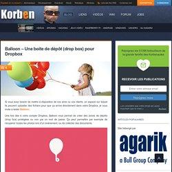 Balloon - Une boite de dépôt (drop box) pour Dropbox
