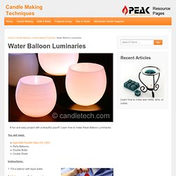 Water Balloon Luminaries : Candle & Soap Making Techniques - StumbleUpon