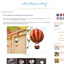 How to Make Hot Air Balloon Ornament Tutorial