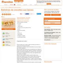 Ballotines de crevettes aux épices : Recette de Ballotines de crevettes aux épices