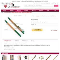 Ballpoint Eco friendly click pen features natural bamboo barrel. Made in China #574869690