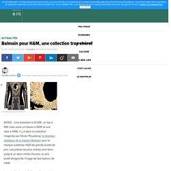 Balmain pour H&M, une collection trop chère?