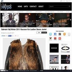 Balmain Fall/Winter 2011 Raccoon Fur Leather Sleeve Jacket