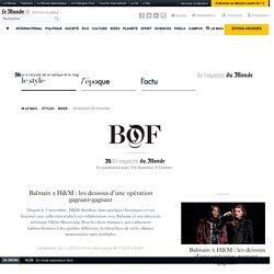 Balmain x H&M: les dessous d'une opération gagnant-gagnant