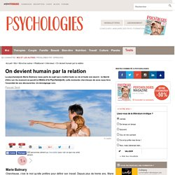 "Marie Balmary, psychanalyste : ""On devient humain par la relation"""
